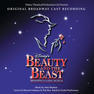 Beauty and the Beast [Original Broadway Cast Recording] [Special Edition]
