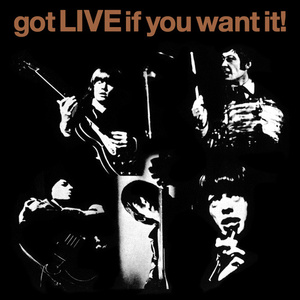 Got LIVE If You Want It! [U.K.]