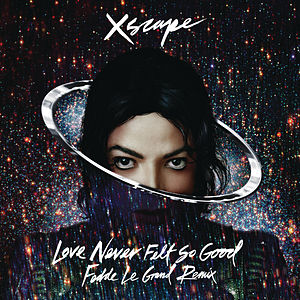 Love Never Felt So Good (Fedde Le Grand Remix)