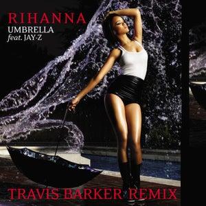 Umbrella (Travis Barker Remix)