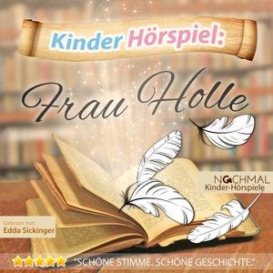 Kinder-Hörspiel: Frau Holle