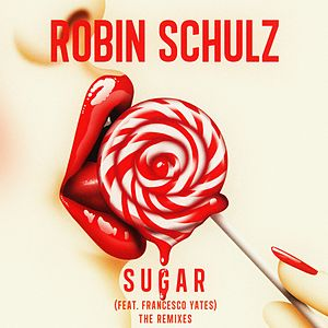 Sugar (feat. Francesco Yates) (The Remixes)