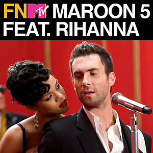 If I Never See Your Face Again (Featuring Rihanna (FNMTV Live Performance))