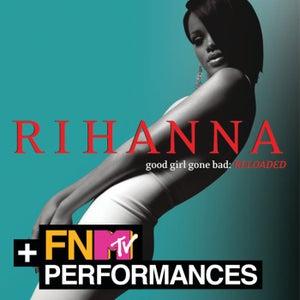 Good Girl Gone Bad: Reloaded (MTV Bonus Version)