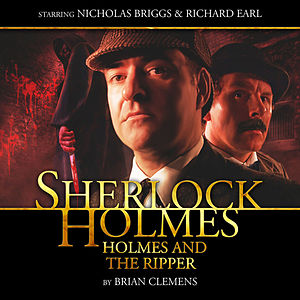 Holmes and the Ripper (Audiodrama Unabridged)