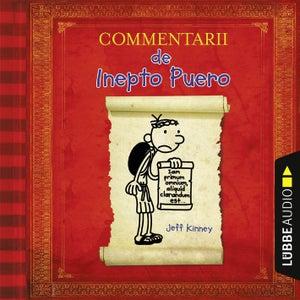 Commentarii de Inepto Puero - Gregs Tagebuch auf Latein