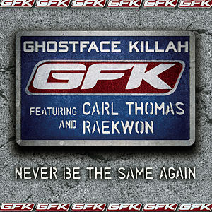 Never Be the Same Again (featuring Carl Thomas and Raekwon)