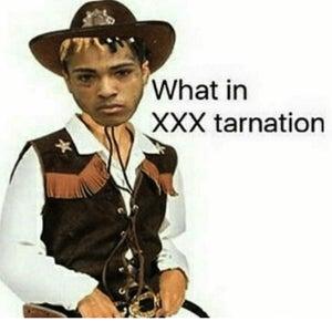 What in XXXTarnation (feat. Ski Mask the Slump God)