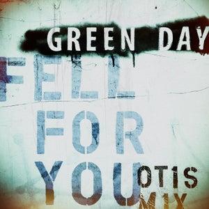 Fell For You (Otis Mix)