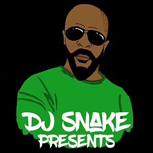 DJ Snake Presents