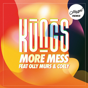 More Mess (feat. Olly Murs/Coely) (Hugel Remix)