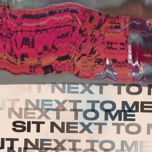 Sit Next to Me (Versions)