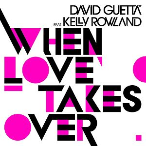 When Love Takes Over (Remixes)
