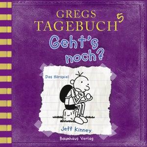 Gregs Tagebuch 5: Geht's noch? (Hörspiel)