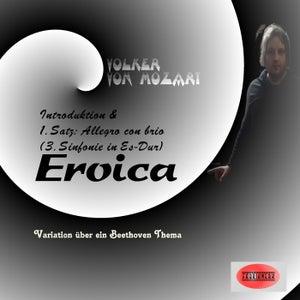 Eroica (3. Sinfonie in Es-Dur, Op. 55) (Variation über ein Beethoven Thema)