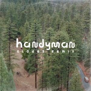 Handyman (Glades Remix)