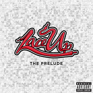 Lace Up (The Prelude)