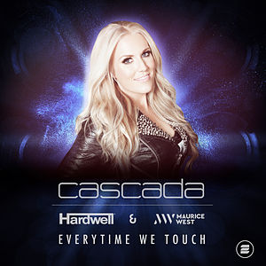 Everytime We Touch (Hardwell & Maurice West Remix)