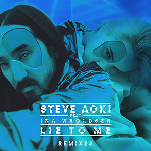 Lie To Me (Remixes Part 2)