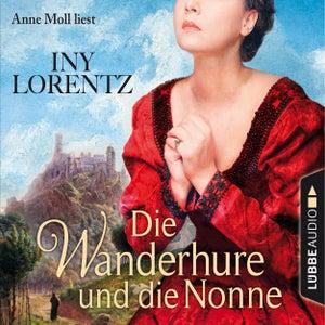 Die Wanderhure und die Nonne - Die Wanderhure 7 (Gekürzt)