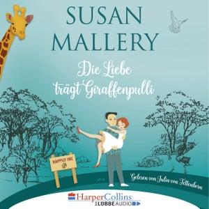 Die Liebe trägt Giraffenpulli - Happily Inc, Teil 2 (Ungekürzt)
