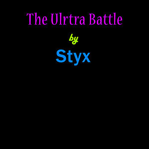 The Ultra Battle