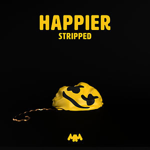 Happier (Stripped)