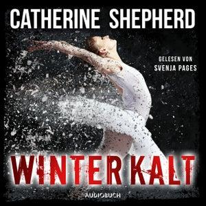 Winterkalt - Julia Schwarz 3 (Ungekürzt)