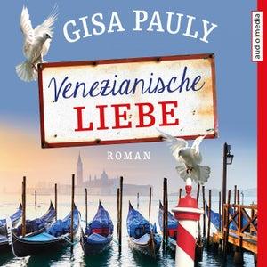 Venezianische Liebe (Roman)