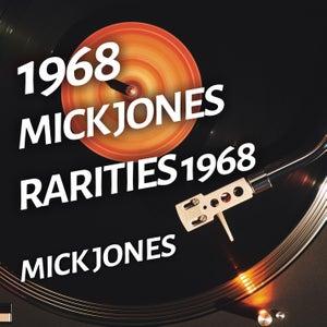 Mick Jones - Rarities 1968