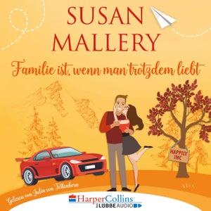 Familie ist, wenn man trotzdem liebt - Happily Inc, Teil 3 (Ungekürzt)