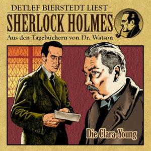 Die Clara Young (Sherlock Holmes : Aus den Tagebüchern von Dr. Watson)