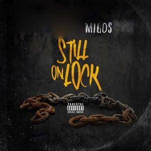 Still On Lock, Vol. 1