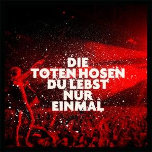 Du lebst nur einmal (Live in Düsseldorf 2018)