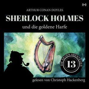 Sherlock Holmes und die goldene Harfe (Die neuen Abenteuer 13)