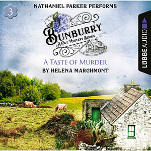 Bunburry - A Taste of Murder - Countryside Mysteries: A Cosy Shorts Series, Episode 3 (Unabridged)