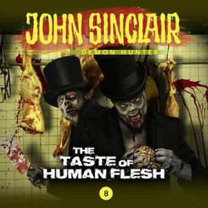 Episode 8: The Taste of Human Flesh