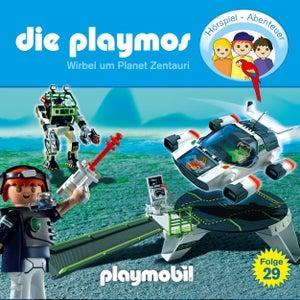 Folge 29: Wirbel um Planet Zentauri (Das Original Playmobil Hörspiel)