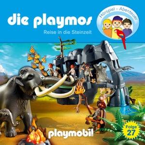 Folge 27: Reise in die Steinzeit (Das Original Playmobil Hörspiel)