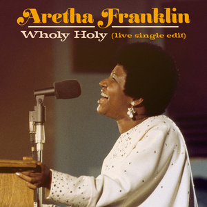 Wholy Holy (Live at New Temple Missionary Baptist Church, Los Angeles, January 13, 1972) (Single Edit)