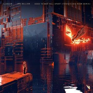 Good Things Fall Apart (Tiësto's Big Room Remix)