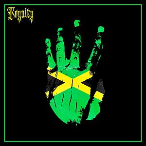 Royalty (feat. Ky-Mani Marley, Stefflon Don & Vybz Kartel)