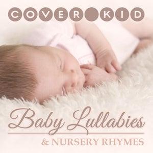 Baby Lullabies and Nursery Rhymes