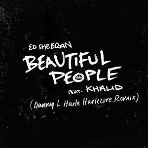 Beautiful People (feat. Khalid) (Danny L Harle Harlecore Remix)