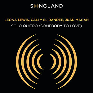 Solo Quiero (Somebody To Love) (From Songland)