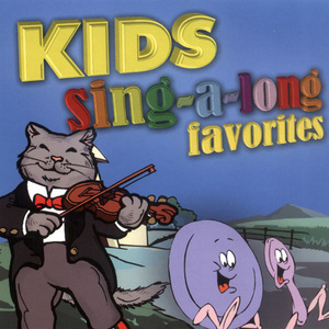 Kids Sing-a-long Favorites