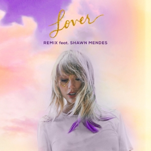 Lover (feat. Shawn Mendes) (Remix)