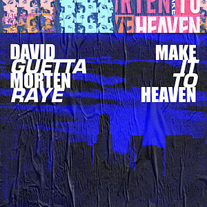 Make It To Heaven (with Raye) (Extended)