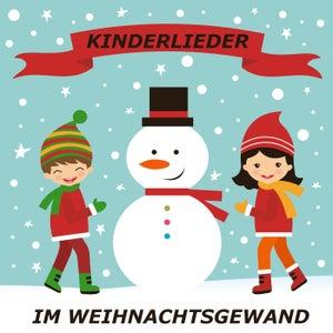 Kinderlieder im Weihnachtsgewand
