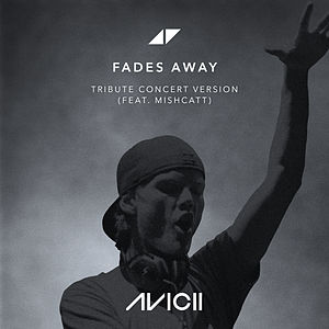 Fades Away (Tribute Concert Version)